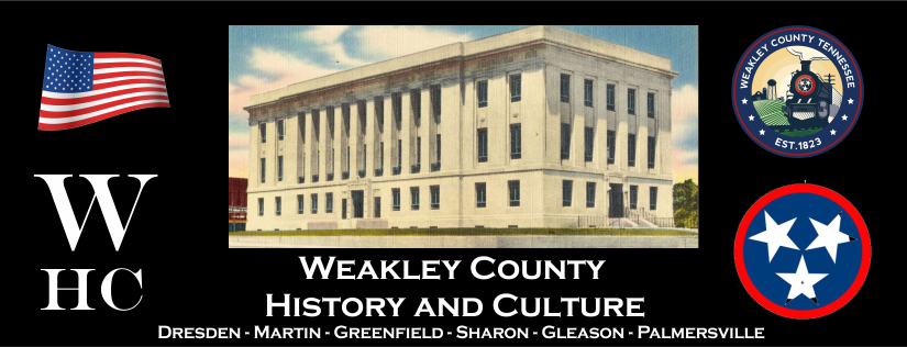 Weakley County History and Culture